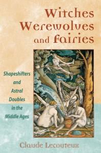 """Portada del libro """"Hadas, brujas y hombres lobo en la Edad Media"""" de Calude Lecouteux"""