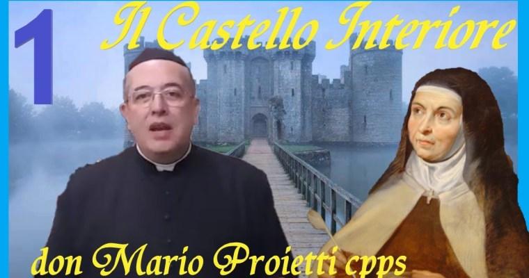 Castello Interiore, I, 1/2