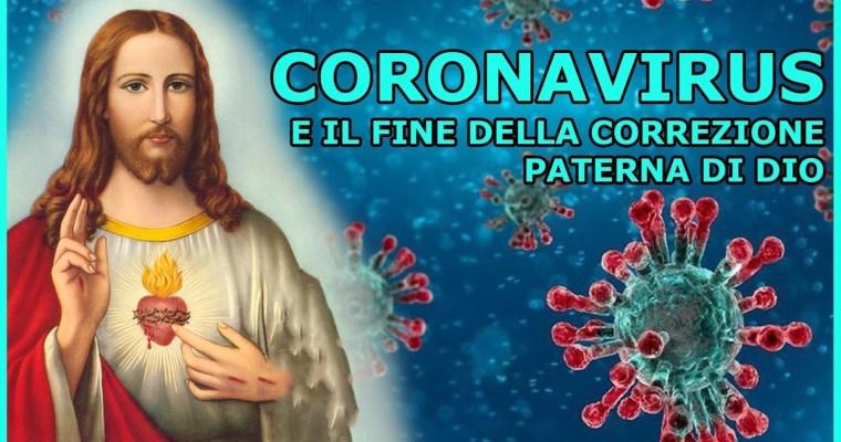 Coronavirus e il fine della Correzione Paterna di Dio