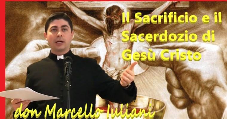 Il Sacrificio e il Sacerdozio di Gesù Cristo