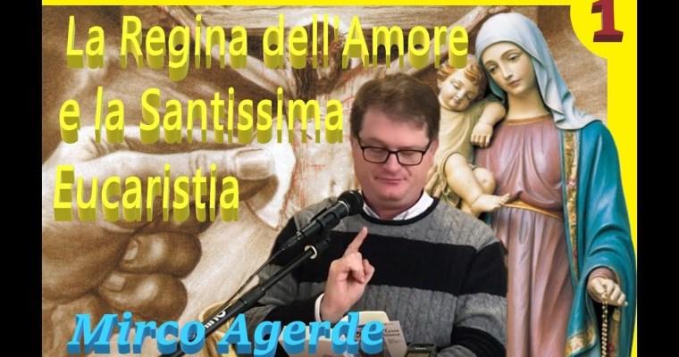La Regina dell'Amore e la Santissima Eucaristia (1)