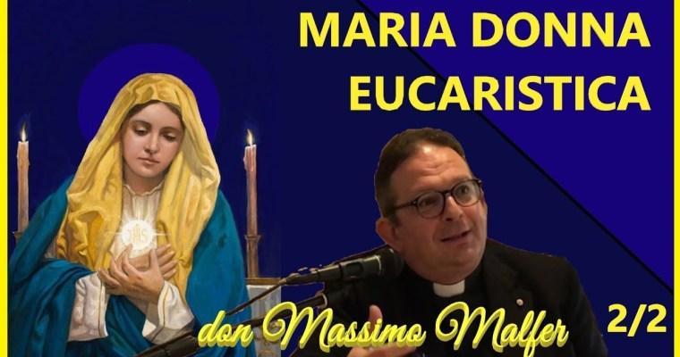 Maria Donna eucaristica (2)