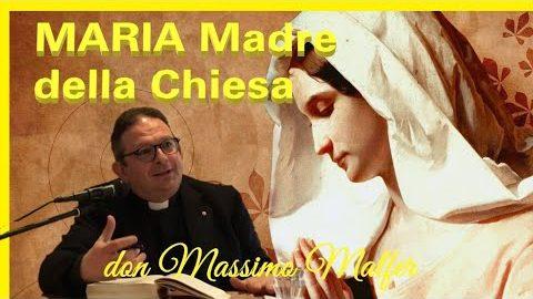 Maria SS. Madre della Chiesa