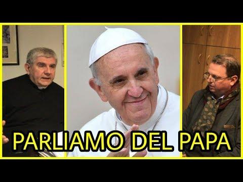 Parliamo del Papa