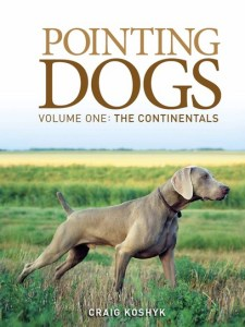 Pointing Dogs, Volume One: The Continentals
