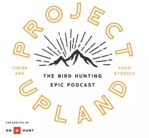 Project Upland Bird Hunting Podcast