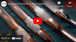 See a short history of Holland & Holland, plus great guns ....