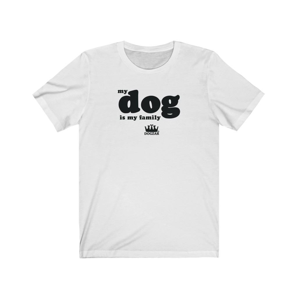 DOGZAR® My Dog is My Family Tee - White