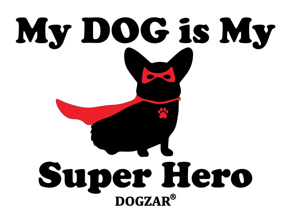 DOGZAR® My DOG is My Super Hero Tee - White