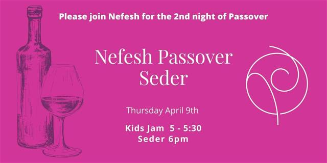 034: Join me for Passover: Nefesh LA Zeder (that's a Zoom Seder)