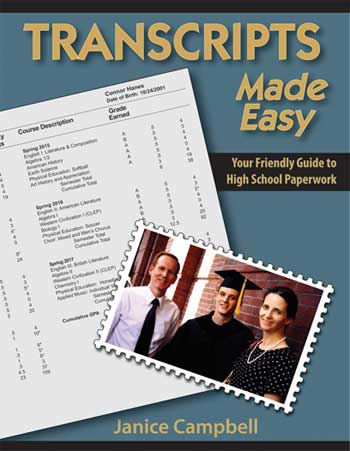Transcripts Made Easy: The Homeschooler's Guide to High School Paperwork
