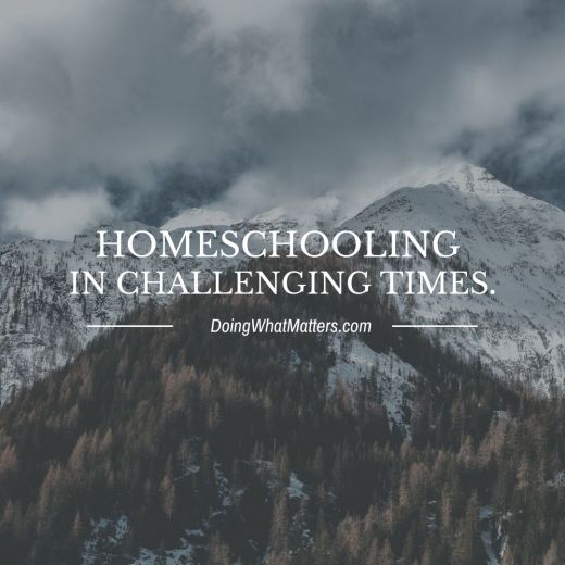 Tips for homeschooling in challenging times.