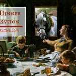 Family Dinner Conversation