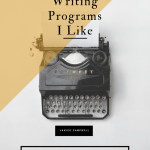 Writing Programs I Like