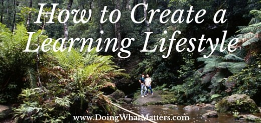 How to create learning lifestyle with your children.