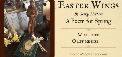 Easter Wings by George Herbert is a beautiful poem for spring.