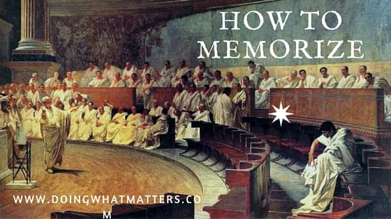 How to memorize using classic methods.