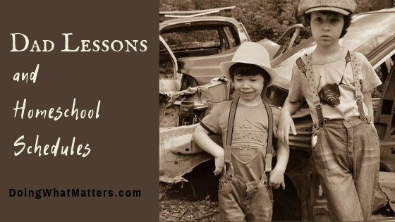 Dad lessons are usually the ones that are fun and dirty. They are also good and necessary.