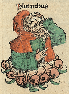 Plutarch, as depicted in the Nuremberg Chronicles, 1493.