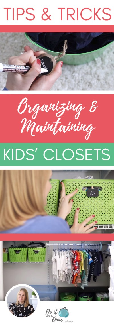 Tricks to ORGANIZE and MAINTAIN Kids' Closets