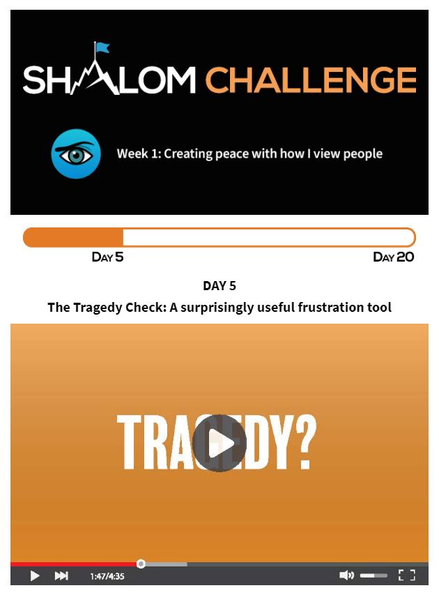 CCHF Shalom Challenge Day Five: The Tragedy Check: A Surprisingly Useful Frustration Tool 1