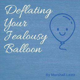 Deflating Your Jealousy Balloon