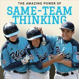 Rebuilder Series: The Amazing Power of Same-Team Thinking