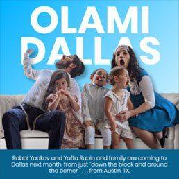 Olami Dallas – Rabbi Yaakov & Yaffa Rubin are Bringing an Exciting Program in August