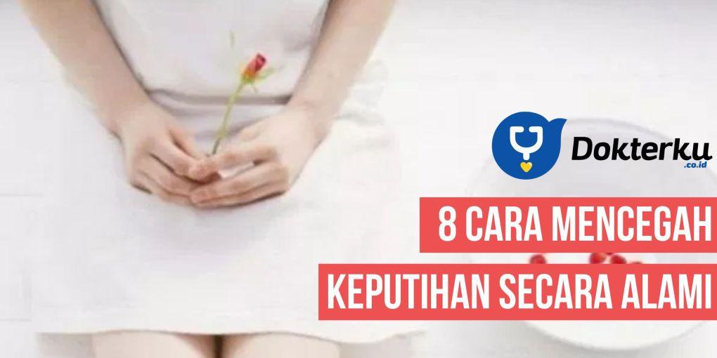 8 Cara Mencegah Keputihan Secara Alami