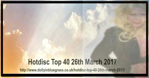 Hotdisc Top 40 26th March 2017
