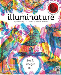Illuminature by Rachel Williams and Carnovosky