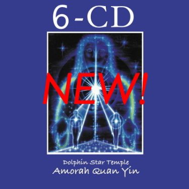 6 CD Set Pleiadian Tantric Workbook: Awakening Your Divine Ba | Amorah Quan Yin | Dolphin Star Temple