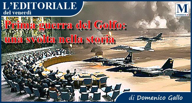 La prima guerra del Golfo, una svolta nella Storia