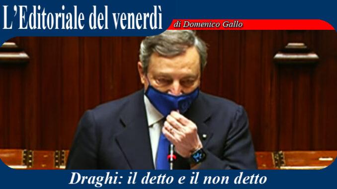 Draghi: il detto e il non detto