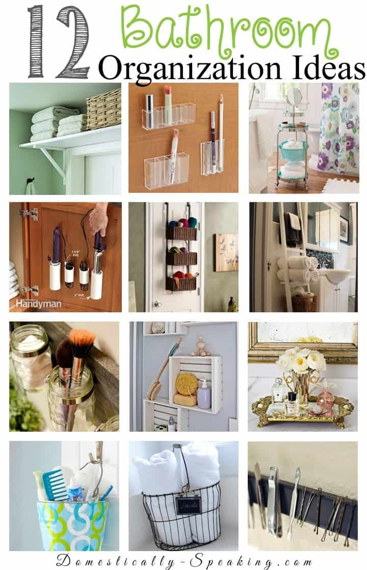 12 Bathroom Organization Ideas  Domestically Speaking