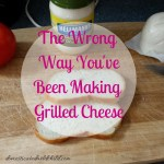 The Wrong Way You've Been Making Grilled Cheese