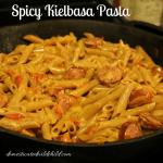 Spicy Kielbasa Pasta