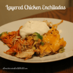 Layered Chicken Enchiladas