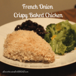 French Onion Crispy Baked Chicken