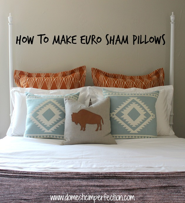 Sewing a Euro Sham Pillow with Flanges  Domestic Imperfection