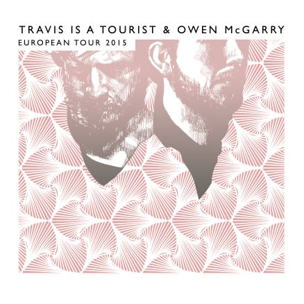 European Tour Poster Travis Is A Tourist & Owen McGarry