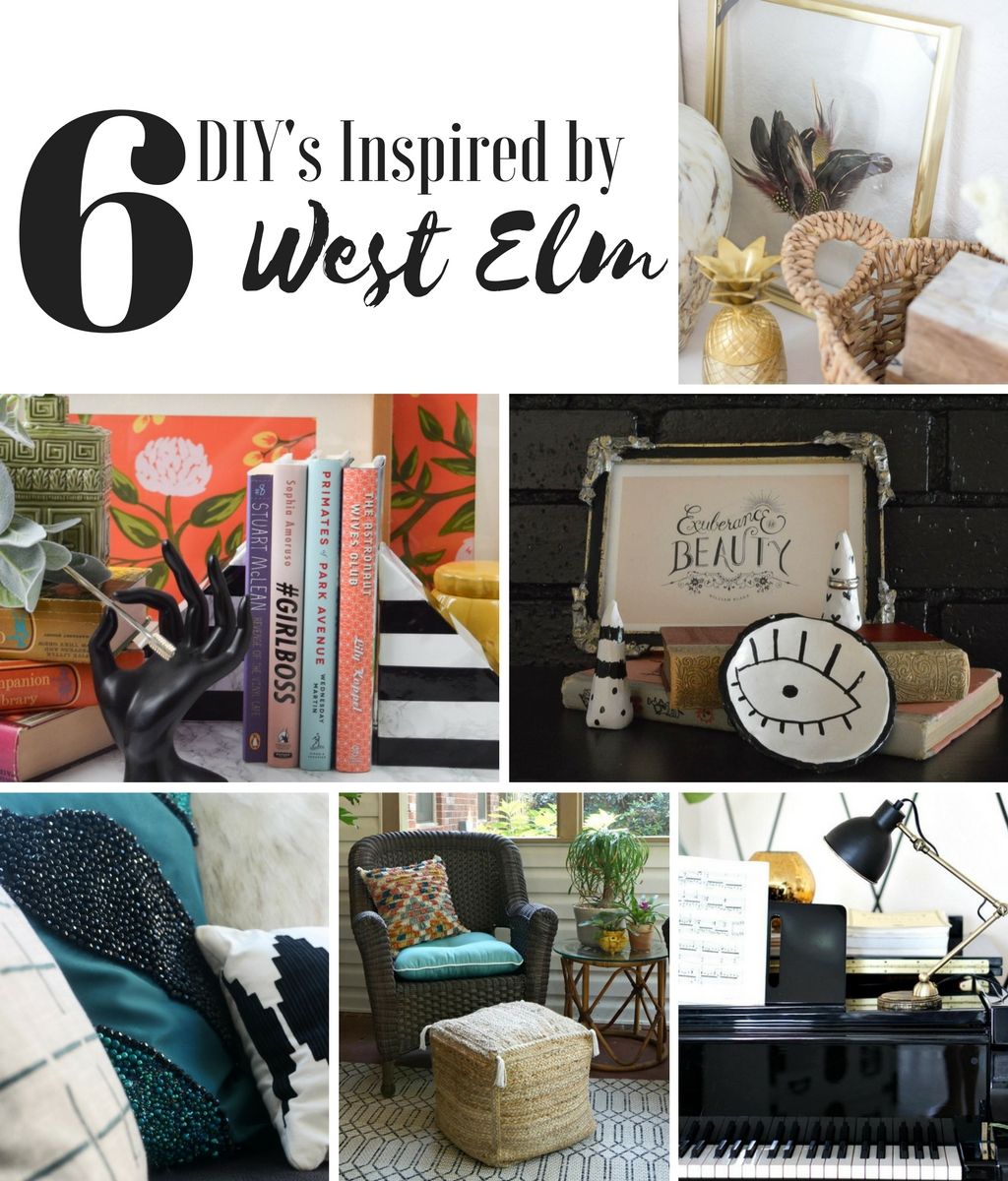 6 DIY's inspired by West Elm by 6 talented bloggers