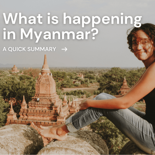 Quick Summary of what's going on in Myanmar 2021