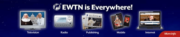 EWTN is everywhere!