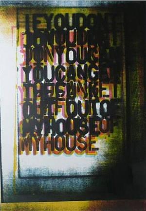 My House I