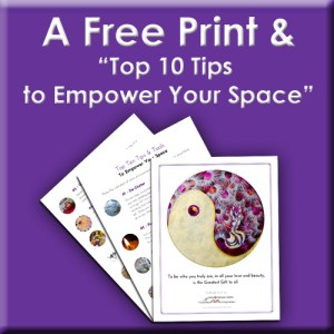 Ten Top Tips to Empower Your Space
