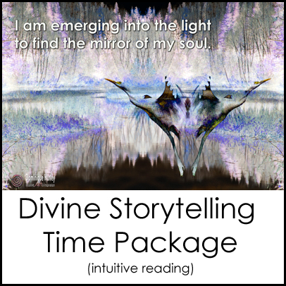 Divine Storytelling Time Package Intuitive Reading