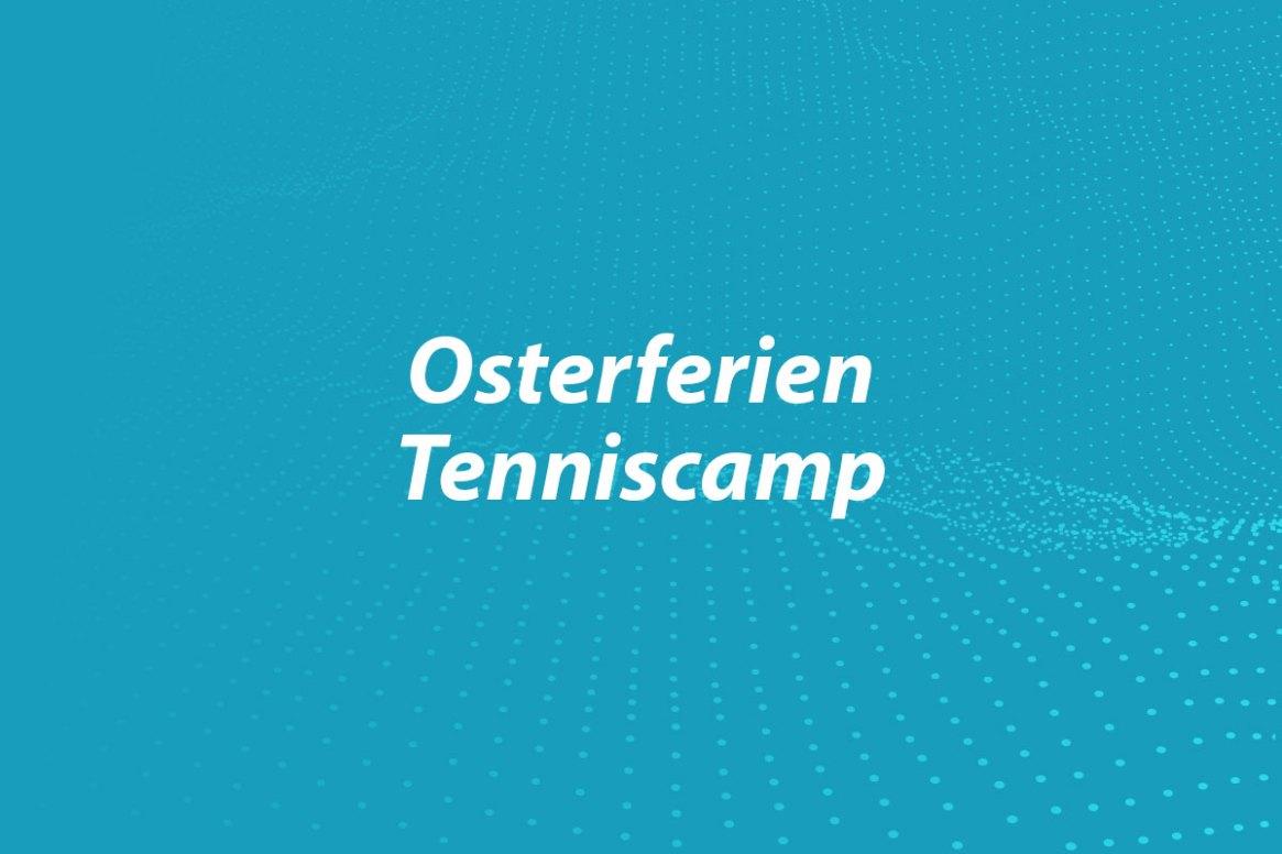 Osterferien-Tenniscamp