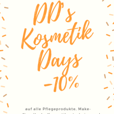DD' Kosmetik Day's -10% Aktion