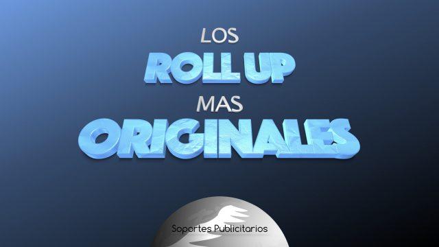 Los Roll Up mas originales